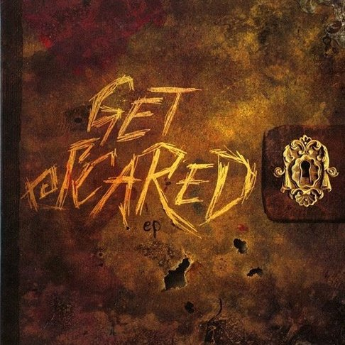 Get Scared EP Album Review   Get Scared Self titled EP