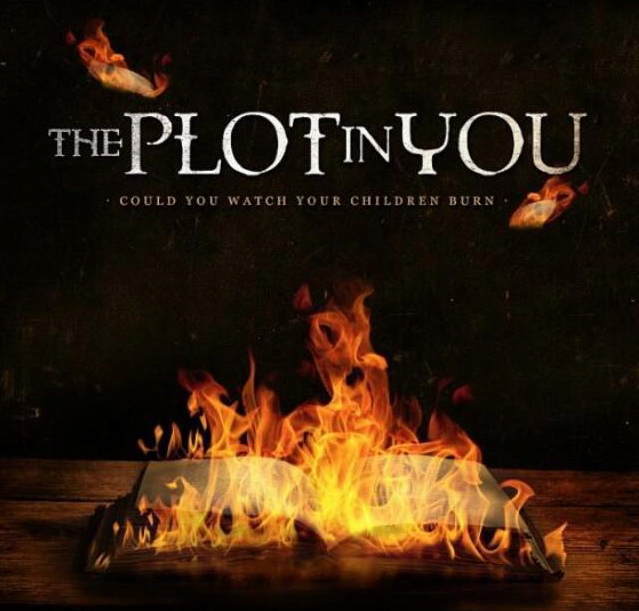uReview – The Plot in You 'Could You Watch Your Children Burn'